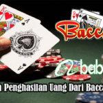 Dapatkan Penghasilan Uang Dari Baccarat Online